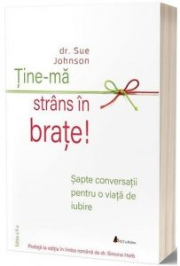 Tine-ma strans in brate - Sue Johnson